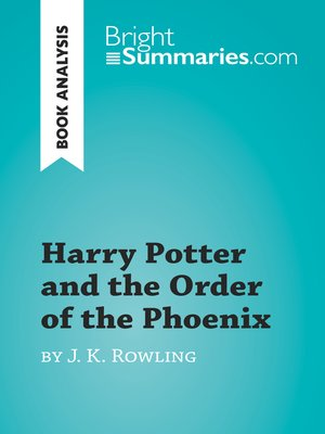 cover image of Harry Potter and the Order of the Phoenix by J.K. Rowling (Book Analysis)
