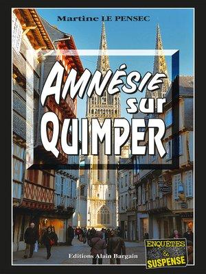 cover image of Amnésie sur Quimper
