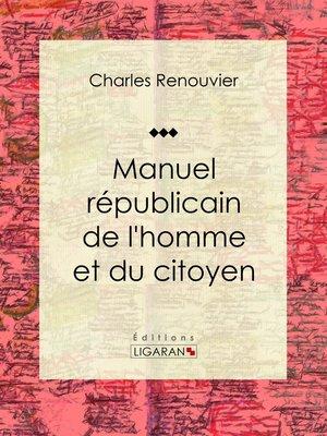 cover image of Manuel républicain de l'homme et du citoyen