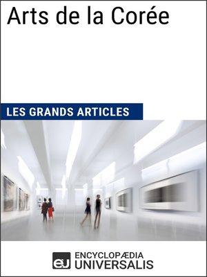 cover image of Arts de la Corée (Les Grands Articles)