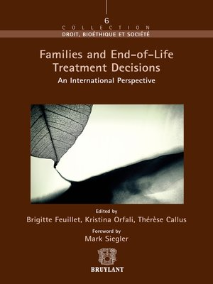 cover image of Families and End–of–Life Treatment Decisions