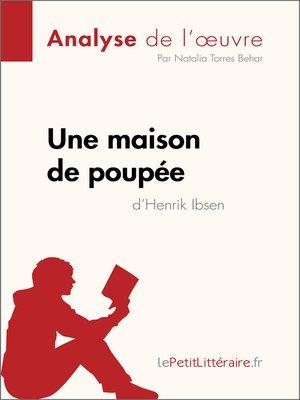 cover image of Une maison de poupée de Henrik Ibsen (Analyse de l'oeuvre)