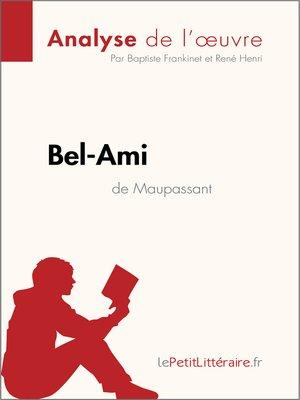 cover image of Bel-Ami de Maupassant (Fiche de lecture)