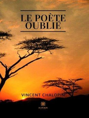 cover image of Le poète oublié