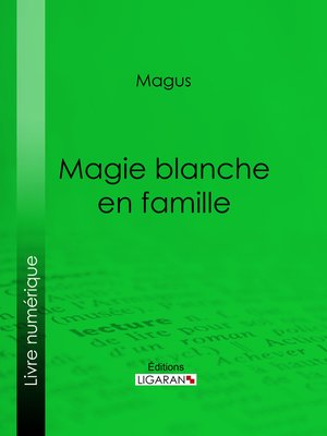 cover image of Magie blanche en famille