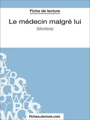 cover image of Le médecin malgré lui de Molière (Fiche de lecture)