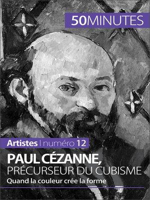 cover image of Paul Cézanne, précurseur du cubisme