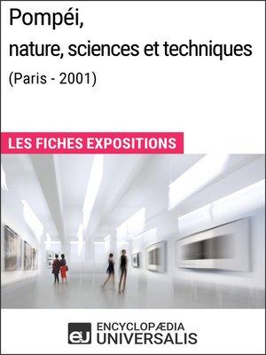 cover image of Pompéi, nature, sciences et techniques (Paris--2001)