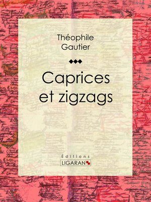 cover image of Caprices et zigzags