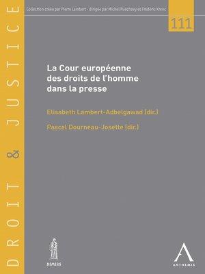 cover image of La Cour européenne des droits de l'homme dans la presse