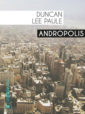 cover image of Andropolis
