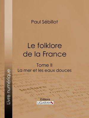 cover image of Le Folk-Lore de la France