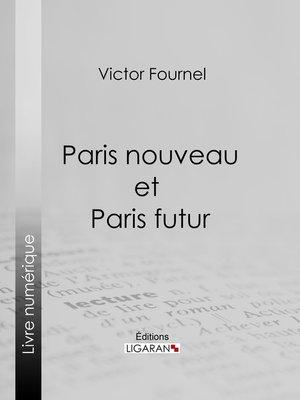 cover image of Paris nouveau et Paris futur