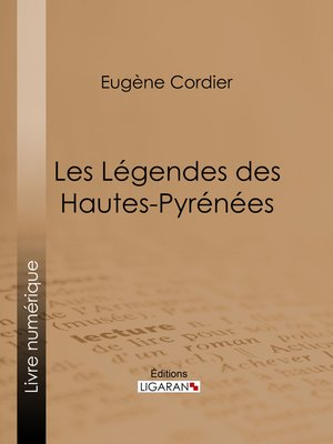 cover image of Les Légendes des Hautes-Pyrénées