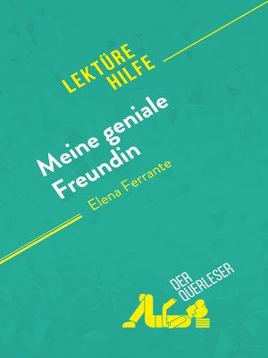 cover image of Meine geniale Freundin von Elena Ferrante (Lektürehilfe)