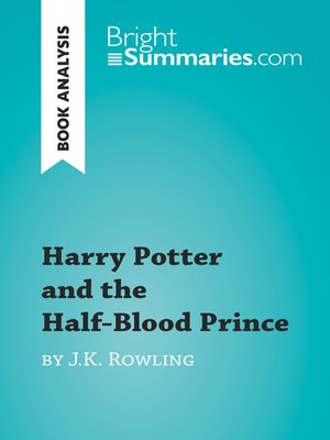 cover image of Harry Potter and the Half-Blood Prince by J.K. Rowling (Book Analysis)
