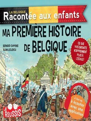 cover image of Ma première histoire de Belgique