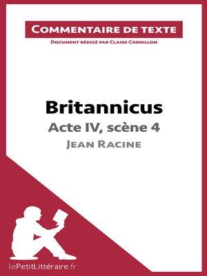 cover image of Britannicus de Racine--Acte IV, scène 4