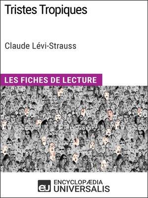 cover image of Tristes Tropiques de Claude Lévi-Strauss