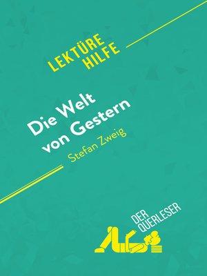cover image of Die Welt von Gestern von Stefan Zweig (Lektürehilfe)