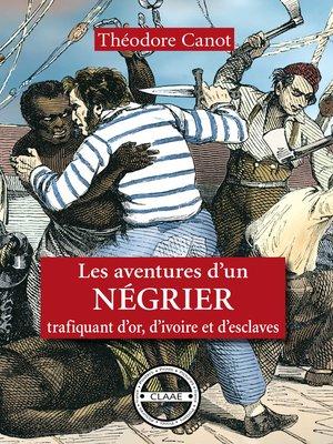 cover image of Les aventures d'un négrier