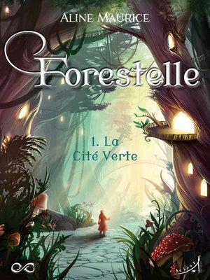 cover image of Forestelle--Tome 1