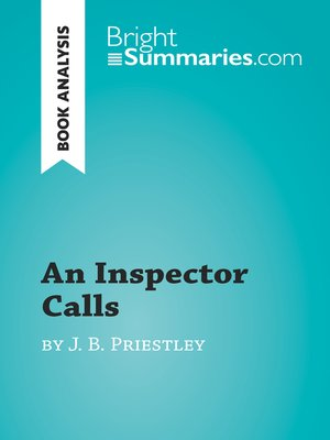 cover image of An Inspector Calls by J. B. Priestley (Book Analysis)