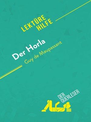 cover image of Der Horla von Guy de Maupassant (Lektürehilfe)