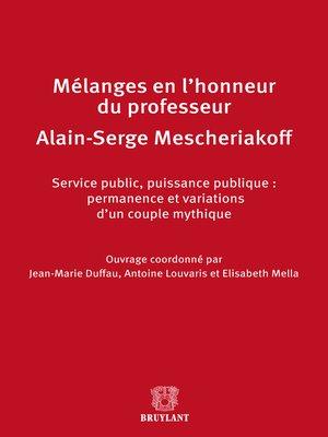 cover image of Mélanges en l'honneur de Monsieur le professeur Alain-Serge Mescheriakoff