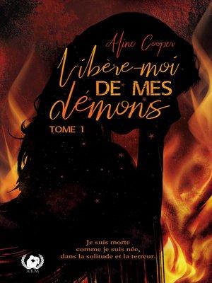 cover image of Libère-moi de mes démons--Tome 1