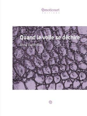 cover image of Quand le voile se déchire