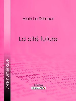 cover image of La cité future