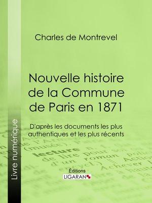 cover image of Nouvelle histoire de la Commune de Paris en 1871