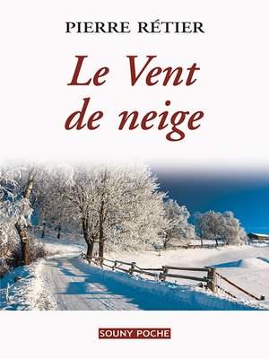 cover image of Le Vent de neige