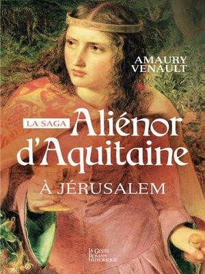 cover image of Aliénor d'Aquitaine--Tome 3