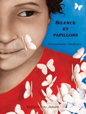 cover image of Silence et papillons