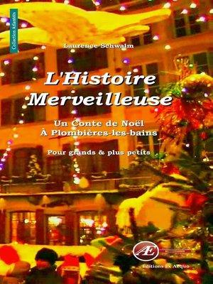 cover image of L'histoire merveilleuse