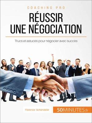 cover image of Réussir une négociation