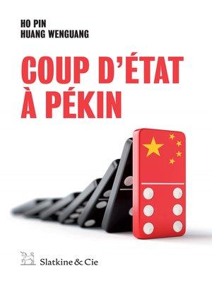cover image of Coup d'État à Pékin