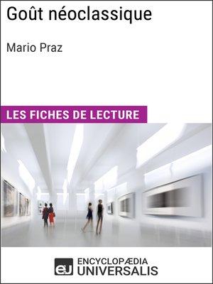 cover image of Goût néoclassique de Mario Praz