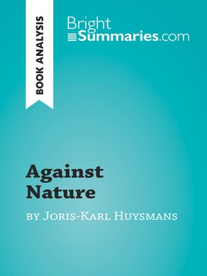 cover image of Against Nature by Joris-Karl Huysmans (Book Analysis)
