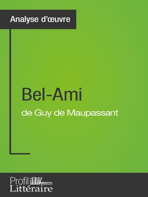 cover image of Bel-Ami de Guy de Maupassant (Analyse approfondie)
