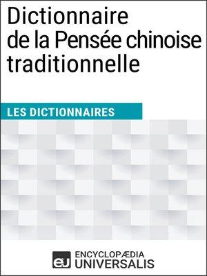 cover image of Dictionnaire de la Pensée chinoise traditionnelle