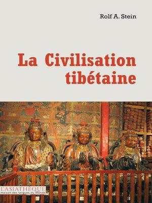 cover image of La civilisation tibétaine