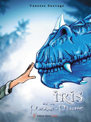 cover image of Iris et le Pierre-Plume