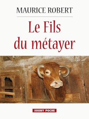 cover image of Le Fils du métayer