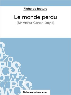 cover image of Le monde perdu d'Arthur Conan Doyle (Fiche de lecture)