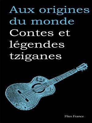 cover image of Contes et légendes tziganes