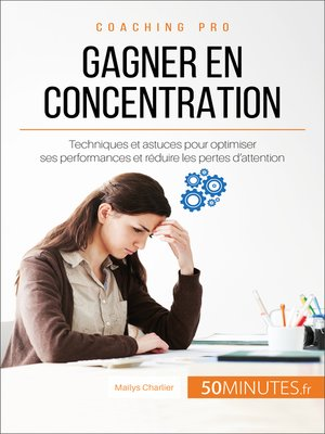 cover image of Gagner en concentration