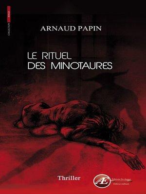 cover image of Le rituel des minotaures